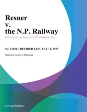 Download and Read Online Resner v. the N.P. Railway