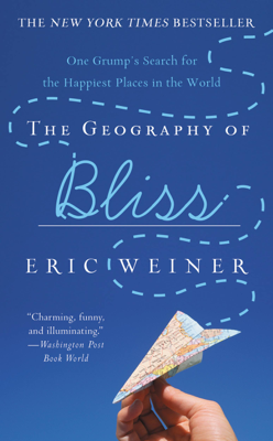 The Geography of Bliss - Eric Weiner book