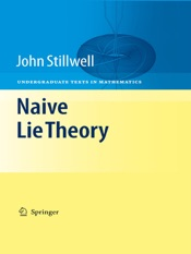 Download and Read Online Naive Lie Theory