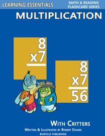 Multiplication Flash Cards: Multiplication Facts with Critters - Robert Stanek