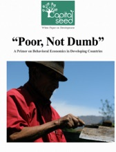 Poor Not Dumb: A Primer On Behavioral Economics In Developing Countries