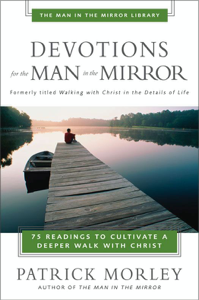 Devotions for the Man in the Mirror Summary