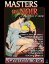 Masters Of Noir Volume Three