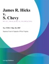 James R Hicks V S Chevy