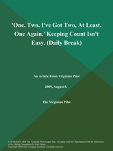 'One. Two. I've Got Two, At Least. One Again.' Keeping Count Isn't Easy (Daily Break)