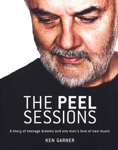 Ken Garner - The Peel Sessions