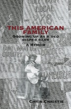 THIS AMERICAN FAMILY: Growing Up As A Red Diaper Baby - A Memoir