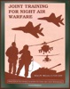 Joint Training For Night Air Warfare: Red Flag, Cope Thunder, And The National Training Center, Close Air Support, Counterair