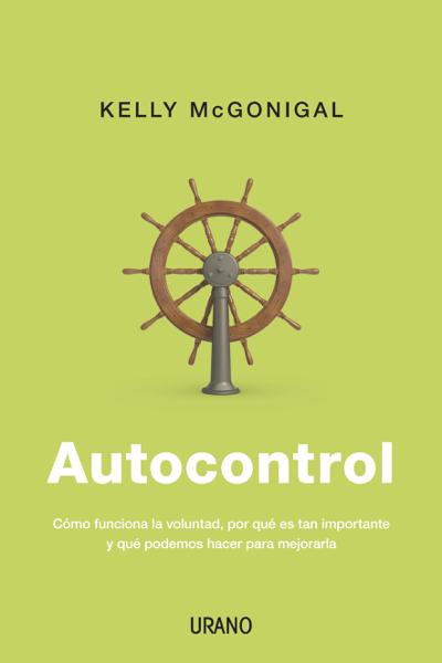 Autocontrol by Kelly McGonigal