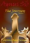 Agnus Sib - The Journey Part One