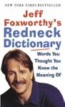 Jeff Foxworthys Redneck Dictionary
