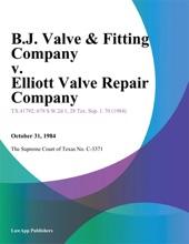 B.J. Valve & Fitting Company v. Elliott Valve Repair Company