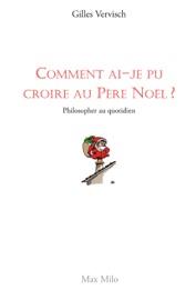 COMMENT AI-JE PU CROIRE AU PèRE NOëL ?