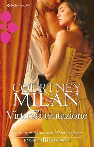 Courtney Milan - Virtuosa tentazione