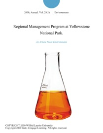 REGIONAL MANAGEMENT PROGRAM AT YELLOWSTONE NATIONAL PARK.