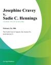 Josephine Cravey V Sadie C Hennings