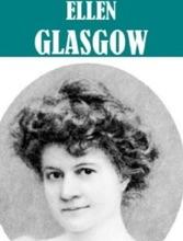 Works Of Ellen Glasgow (8 Books)
