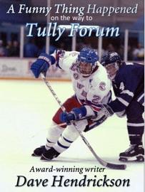 A FUNNY THING HAPPENED ON THE WAY TO TULLY FORUM