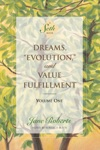 Dreams Evolution And Value Fulfillment Volume One A Seth Book