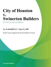 City Of Houston V. Swinerton Builders