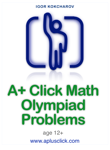 A+ Click Math Olympiad Problems
