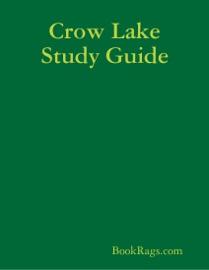 CROW LAKE STUDY GUIDE
