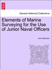 Elements Of Marine Surveying ... Second Edition ... Enlarged.