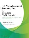 U Nsc Abatement Services Inc V Detailing CafEacute