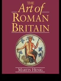 THE ART OF ROMAN BRITAIN