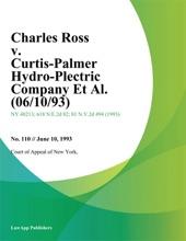 Charles Ross v. Curtis-Palmer Hydro-Electric Company Et Al.