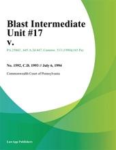Blast Intermediate Unit #17 V.