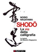 Shodo - La via della calligrafia Book Cover