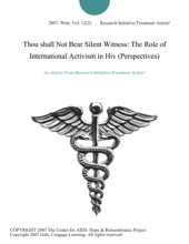 Thou Shall Not Bear Silent Witness: The Role Of International Activism In Hiv (Perspectives)