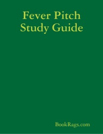 FEVER PITCH STUDY GUIDE