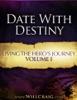 Date With Destiny, Vol. I