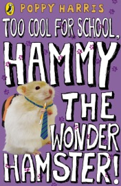 Too Cool For School Hammy The Wonder Hamster