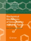Biochemical Mechanisms Of Detoxification In Higher Plants