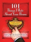 101 Things I Hate About Your House