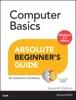 Computer Basics Absolute Beginner's Guide, Windows 8.1 Edition, 7/e