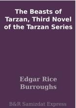 The Beasts Of Tarzan, Third Novel Of The Tarzan Series