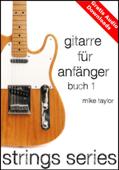 Gitarre für Anfänger Buch 1