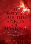 The Battle For The Spirits Of Mankind