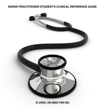 Nurse Practitioner Student's Clinical Reference Guide