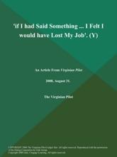 'if I Had Said Something ... I Felt I Would Have Lost My Job' (Y)