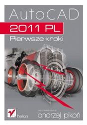 Download and Read Online AutoCAD 2011 PL. Pierwsze kroki
