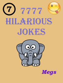 Jokes : 7777 Hilarious Jokes - Jokes for All Occasions book