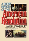 A Short History Of The American Revolution