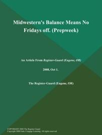 Midwestern S Balance Means No Fridays Off Prepweek