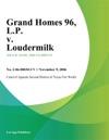 Grand Homes 96 LP V Loudermilk