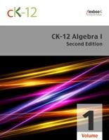 CK-12 Algebra I - Second Edition, Volume 1 Of 2